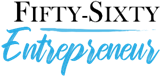Fifty Sixty Entrepreneur